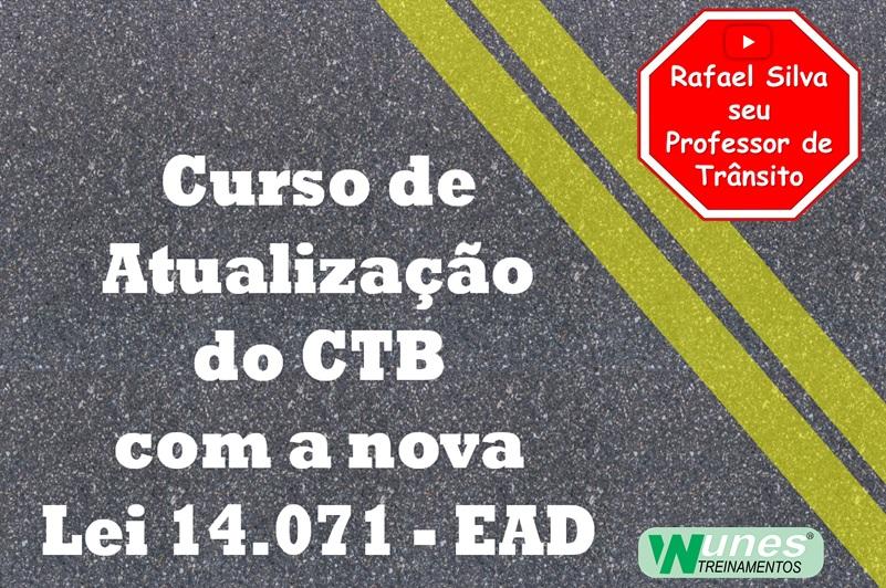 Curso para CURSO DE ATUALIZAÇÃO DO CTB - LEI 14.071/20